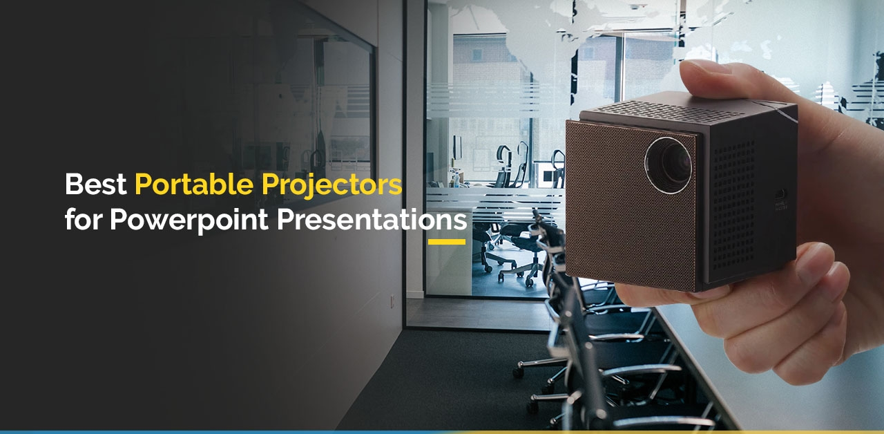 What are the best portable projectors for powerpoint presentations?