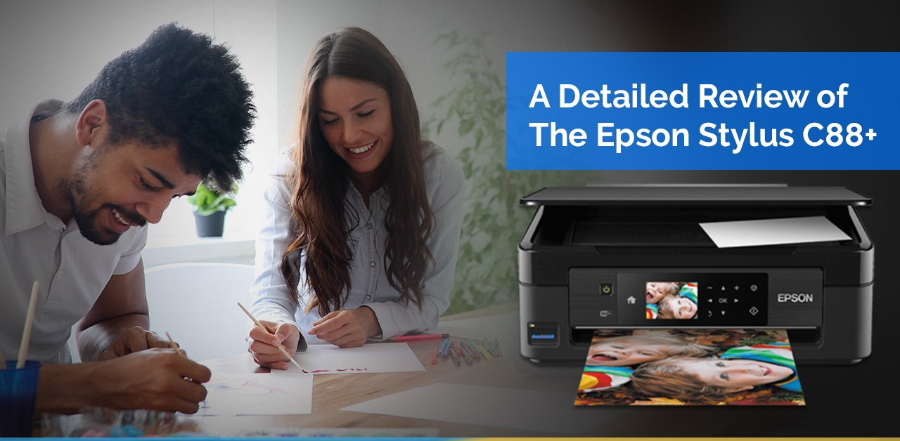 A Detailed Review of the Epson Stylus C88+